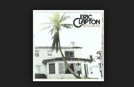 Eric Clapton,461 Ocean Boulevard